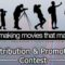 """Making Movies that Matter"" Takes the Next Step – Distribution and Promotion Contest!"